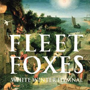"63: ""WHITE WINTER HYMNAL"" - FLEET FOXES"