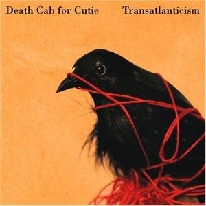 "12: ""TRANSATLANTICISM"" - DEATH CAB FOR A CUTIE"