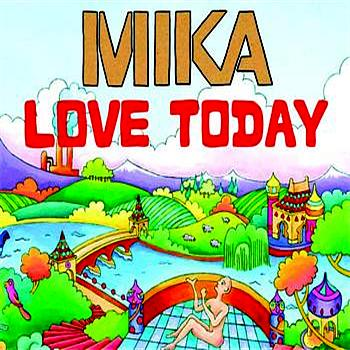 "98.- ""LOVE TODAY"" - MIKA"