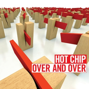 "85: ""OVER AND OVER"" - HOT CHIP"