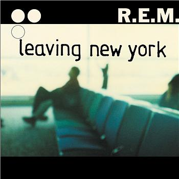 "72: ""LEAVING NEW YORK"" - REM"