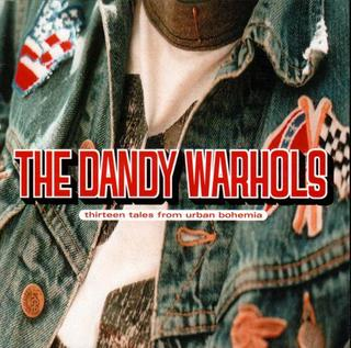 "64: ""BOHEMIAN LIKE YOU"" - DANDY WARHOLS"