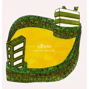 "39: ""ONE DAY LIKE THIS"" - ELBOW"
