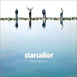 "38: ""SILENCE IS EASY"" - STARSAILOR"