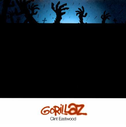 """35: """"CLINT EASTWOOD"""" - GORILLAZ"""
