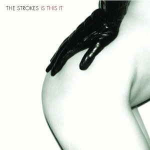 "24: ""IS THIS IT"" - THE STROKES"